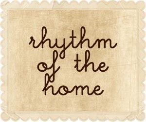 Rhythm of the home