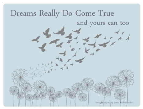 Dreams-Really-Do-Come-True